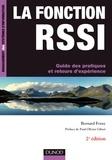 Bernard Foray - La fonction Rssi - Guide des pratiques et retours d'expérience.