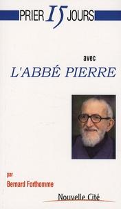 Bernard Forthomme - L'abbé Pierre.