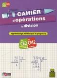 Bernard Fortin et Françoise Lemau - Cahier d'opérations CE2-CM2 - La division.