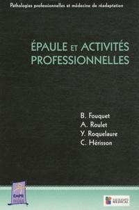 Bernard Fouquet et Agnès Roulet - Epaule et activités professionnelles.