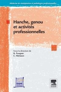 Bernard Fouquet et Christian Hérisson - Hanche, genou et activités professionnelles.