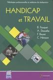 Bernard Fouquet et Alexis Descatha - Handicap et travail.