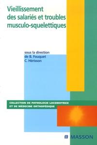 Bernard Fouquet et Christian Hérisson - Vieillissement des salariés et troubles musculo-squelettiques.
