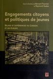 Bernard Fournier et Raymond Hudon - Engagements citoyens et politiques de jeunes - Bilans et expériences au Canada et en Europe.