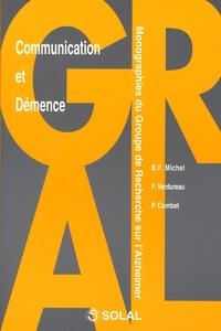 Bernard François Michel et F Verdureau - Communication et démence.