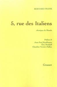 Bernard Frank - 5, rue des Italiens - Chroniques du Monde.