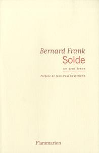 Bernard Frank - Solde.