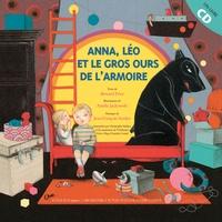 Bernard Friot et Amélie Jackowski - Anna, Léo et le gros ours de l'armoire.