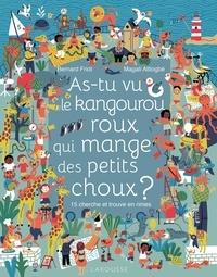 Bernard Friot - As-tu vu le kangourou roux qui mange des petits choux ? - 15 cherche et trouve en rimes.