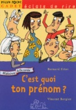 Bernard Friot - C'est quoi ton prénom ?.