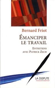 Emanciper le travail - Entretiens avec Patrick Zech.pdf