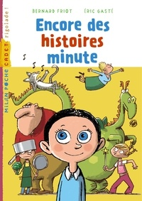 Bernard Friot - Encore des histoires minute.