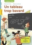 Bernard Friot - Histoires à la carte, Tome 05 - Un tableau trop bavard.