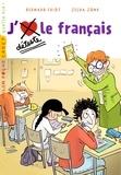 Bernard Friot - Histoires à la carte, Tome 08 - J'aime / Je déteste le français.