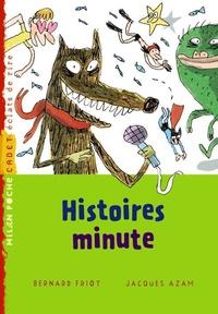 Bernard Friot - Histoires minute.
