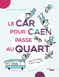 Histoiresdenlire.be Le car pour Caen passe au quart Image