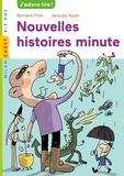 Bernard Friot - Nouvelles histoires minute.