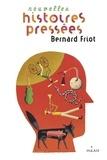Bernard Friot - Nouvelles histoires pressées.