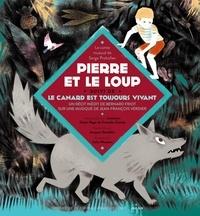 Bernard Friot et Jean-François Verdier - Pierre et le loup - Suivi de Le Canard est toujours vivant. 2 CD audio
