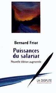 Bernard Friot - Puissances du salariat.