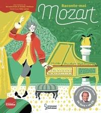 Bernard Friot et Jérôme Thiébaux - Raconte-moi Mozart. 1 CD audio