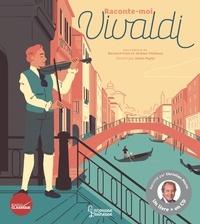 Bernard Friot et Jérôme Thiébaux - Raconte-moi Vivaldi. 1 CD audio