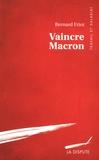 Bernard Friot - Vaincre Macron.