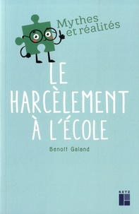 Bernard Galand - Le harcèlement à l'école.