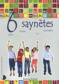 Bernard Gallent - Six saynètes pour mieux se connaître.