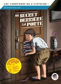 Bernard Gallent - Un secret derrière la porte - En juin 1944.