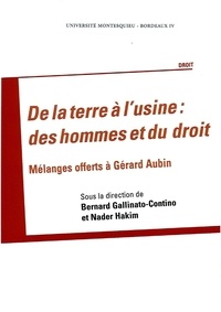 Rhonealpesinfo.fr De la terre à l'usine : des hommes et du droit - Mélanges offerts à Gérard Aubin Image