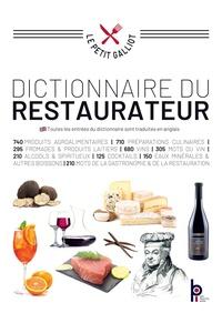 Bernard Galliot - Dictionnaire du restaurateur.