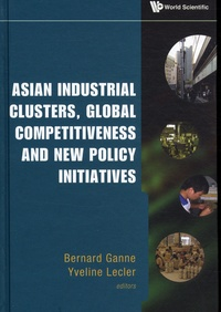 Asian Industrial Clusters, Global Competitiveness and New Policy Initiatives.pdf