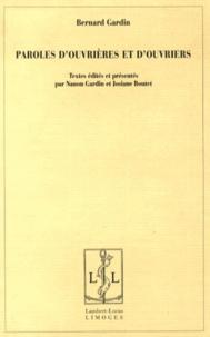 Bernard Gardin - Paroles d'ouvrières et d'ouvriers.
