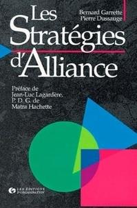 Bernard Garrette et Pierre Dussauge - Les stratégies d'alliance.