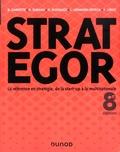 Bernard Garrette et Rodolphe Durand - Strategor - La référence en stratégie, de la start-up à la multinationale.