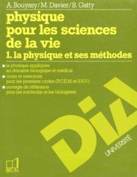 Histoiresdenlire.be PHYSIQUE POUR LES SCIENCES DE LA VIE. Tome 1, la physique et ses méthodes Image