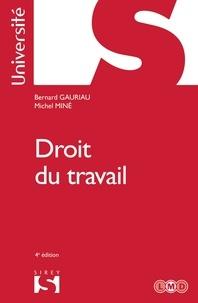 Bernard Gauriau et Michel Miné - Droit du travail - 4e ed..