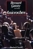 Bernard Gavoty - Anichroches.