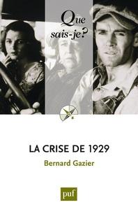 Bernard Gazier - La crise de 1929.