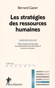 Bernard Gazier - Les stratégies des ressources humaines.