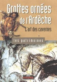 Bernard Gély - Grottes ornées de l'Ardèche - L'art des cavernes.