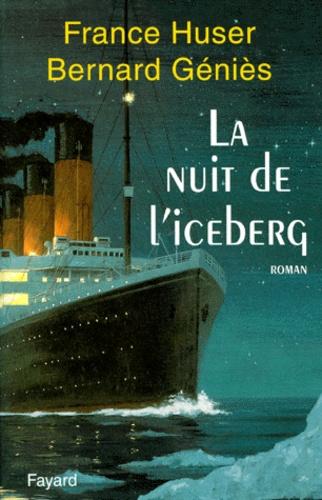 La nuit de l'iceberg