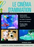 Bernard Génin - Le cinéma d'animation - Dessin animé, marionnettes, images de synthèses.