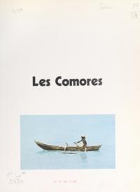 Bernard Gérard et Walter Carone - Les Comores.