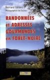 Bernard Gérard - Randonnées et adresses gourmandes en Forêt-noire.
