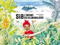 Bernard Germain - Sia, l'enfant du Kilimandjaro.