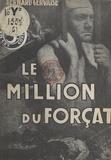 Bernard Gervaise - Le million du forçat.
