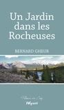 Bernard Gheur - Un Jardin dans les Rocheuses - Epopée familiale.