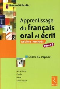 Deedr.fr Apprentissage du français oral et écrit Adultes immigrés - Tome 2, Cahier du stagiaire Image